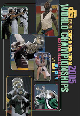 2005 DCI World Championships (Division I Finals)【DVD-4枚組】BOD-8005