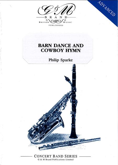 バーン・ダンスとカウボーイ・ヒム作曲:フィリップ・スパークBarn Dance and Cowboy HymnPhilip Sparke【吹奏楽 楽譜セット】