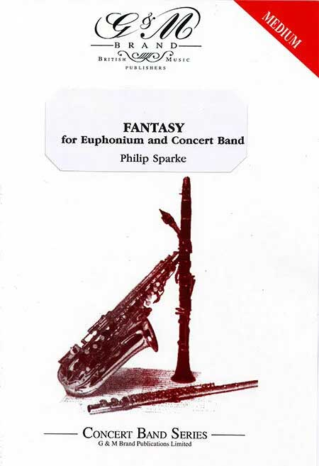ユーフォニアムのための幻想曲作曲:フィリップ・スパークFantasy for EuphoniumPhilip Sparke【吹奏楽 楽譜セット】