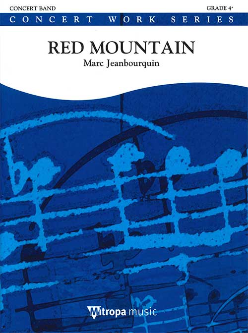 レッド・マウンテン作曲:マルク・ジャンプルケンRed Mountain【吹奏楽 楽譜セット】