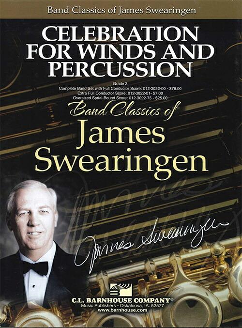 【取寄 約7-21日間】管打楽器のための祝典(管楽器と打楽器のためのセレブレーション) 作曲:ジェイムズ・スウェアリンジェン Celebration for Winds and Percussion【吹奏楽 楽譜セット】