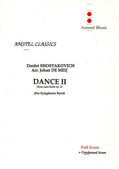 ジャズ組曲第2番(舞台管弦楽のための組曲)より 第2ダンス 作曲:ドミトリ・ショスタコーヴィチ 編曲:ヨハン・デメイ Jazz Suite No.2:Dance II【吹奏楽 楽譜セット】
