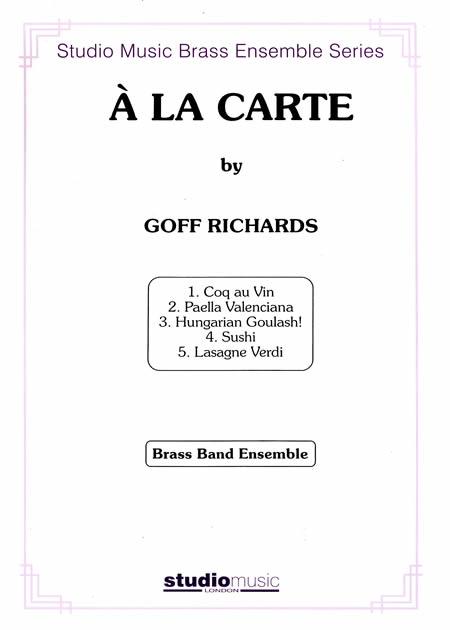 ア・ラ・カルト~テンピース版作曲:ゴフ・リチャーズ A LA CARTE(Brass Band Ensemble)【テンピース・アンサンブル譜】