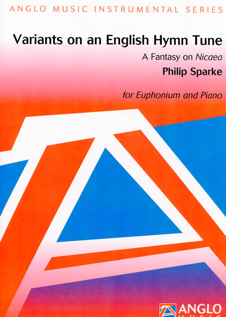 英国の賛美歌による変奏曲 作曲:フィリップ・スパーク Variants on an English Hymn Tune - A Fantasy on Nicaea Philip Sparke【ユーフォニアム&ピアノ譜セット】