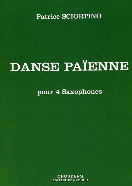 異教徒の踊り 作曲:パトリス・ショルティーノ Danse Paienne【サクソフォーン4重奏-アンサンブル譜】