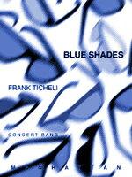 【取寄 約7-21日間】ブルー・シェイズ 作曲:フランク・ティケリ Blue Shades【吹奏楽 楽譜セット】