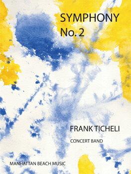 【取寄 約7-21日間】交響曲第2番 作曲:フランク・ティケリ Symphony No.2【吹奏楽 楽譜セット】