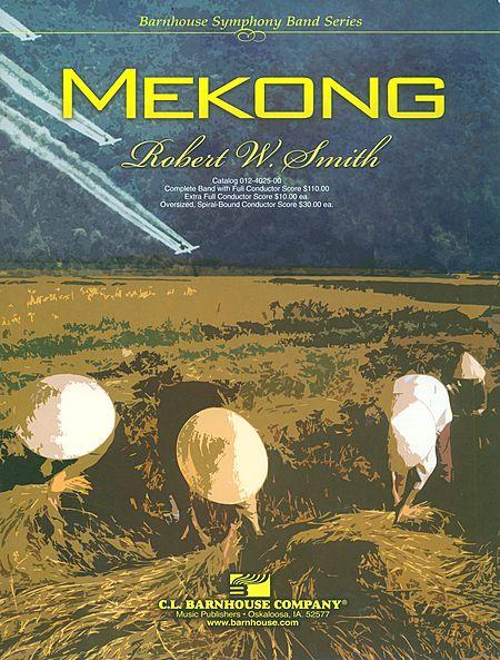 【取寄 約7-31日間】メコン川 作曲:ロバート・W・スミス Mekong【吹奏楽 楽譜セット】