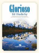 【取寄 約7-21日間】グロリオーソ 作曲:エド・ハックビー Glorioso【吹奏楽 楽譜セット】