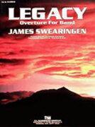 【取寄 約7-21日間】レガシィ 作曲:ジェイムズ・スウェアリンジェン Legacy【吹奏楽 楽譜セット】