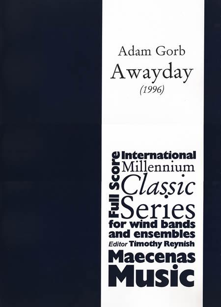 【取寄 約10-31日間】アウェイデー 作曲:アダム・ゴーブ Awayday【吹奏楽 楽譜セット】