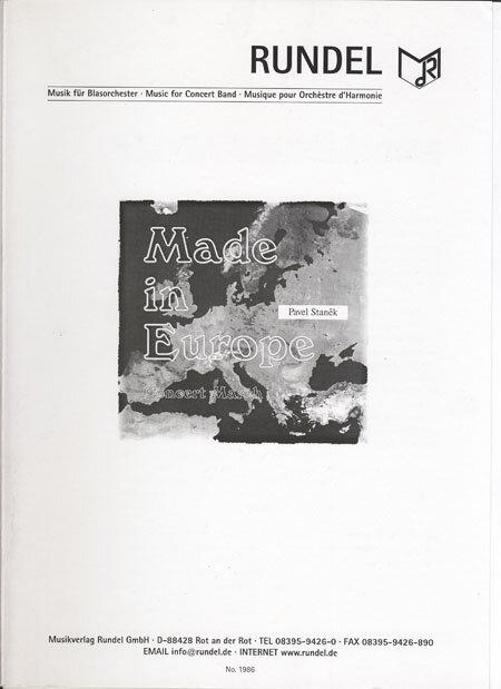 メイド・イン・ヨーロッパ 作曲:パヴェル・スタニェク Made in Europe(Concert March)【吹奏楽 楽譜セット】