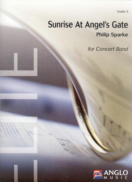 エンジェルズ・ゲートの日の出 作曲:フィリップ・スパーク Sunrise at Angel's Gate【吹奏楽 楽譜セット】