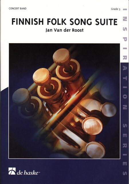 【取寄 約10日間】フィンランド民謡組曲 作曲:ヤン・ヴァンデルロースト Finnish Folk Song Suite【吹奏楽 楽譜セット】