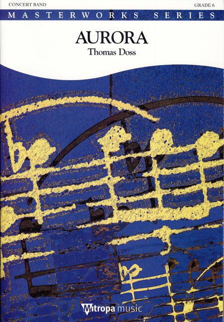 【取寄 約10日間】アウローラ 作曲:トーマス・ドス Aurora【吹奏楽 楽譜セット】