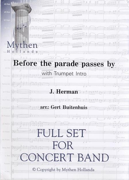 【取寄 約7-21日間】パレードが通り過ぎる前に 作曲:J.Herman 編曲:ヘルト・バイテンハイス Before the parade passes by【吹奏楽 楽譜セット】