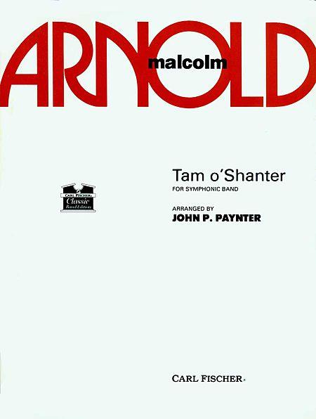 【取寄 約10-21日間】《タム・オ・シャンター》序曲  作曲:マルコム・アーノルド 編曲:ジョン・ペインター Tam o'Shanter Overture【吹奏楽 楽譜セット】