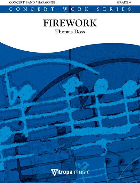 ファイアワーク 作曲:トーマス・ドス Firework【吹奏楽 楽譜セット】