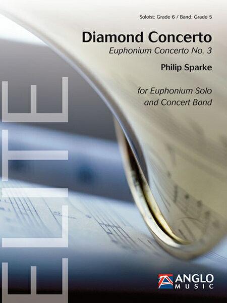 【お取り寄せします 約10日間】ユーフォニアム協奏曲第3番 ダイアモンド・コンチェルト 作曲:フィリップ・スパーク Diamond Concerto【吹奏楽-楽譜セット】