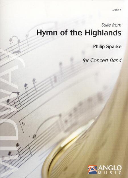 ハイランド讃歌組曲 作曲:フィリップ・スパーク Suite from Hymn of the Highlands【吹奏楽 楽譜セット】