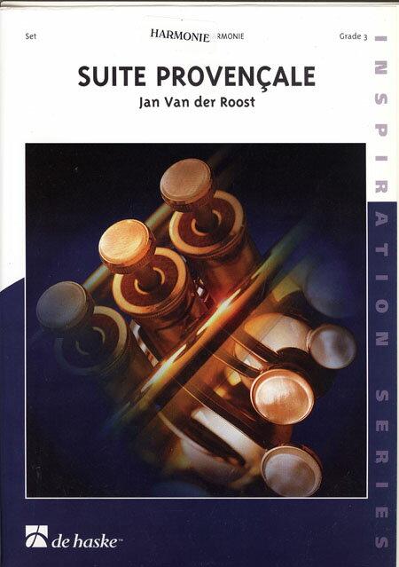 プロヴァンス組曲 作曲:ヤン・ヴァンデルロースト Suite Provencale【吹奏楽 楽譜セット】