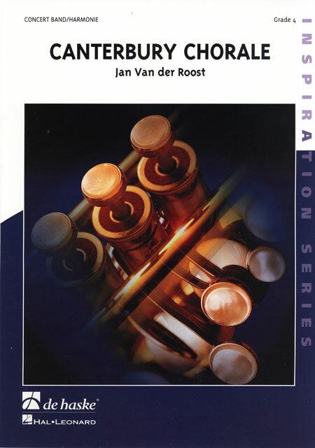 カンタベリー・コラール 作曲:ヤン・ヴァンデルロースト Canterbury Chorale【吹奏楽 楽譜セット】