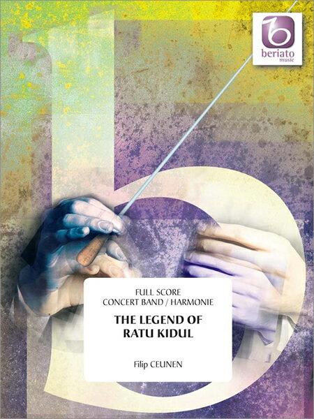 【取寄 約10日間】ラトゥ・キドゥルの伝説 作曲:フィリップ・クーネン The Legend of Ratu Kidul【吹奏楽 楽譜セット】