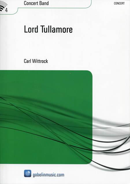 ロード・タラモア(タラモア卿) 作曲:カール・ヴィトロック Lord Tullamore【吹奏楽 楽譜セット】