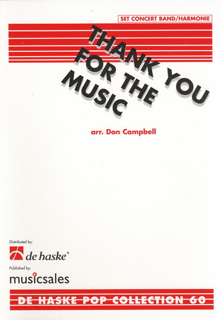 【取寄 約10日間】サンキュー・フォー・ザ・ミュージック 作曲:アバ(ABBA) 編曲:D.キャンベル  Thank You for the Music【吹奏楽 楽譜セット】