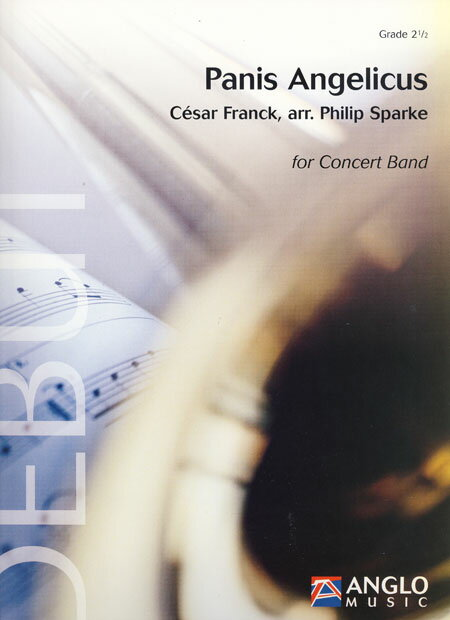【取寄 約10日間】天使の糧 作曲:セザール・フランク 編曲:フィリップ・スパーク Panis Angelicus【吹奏楽 楽譜セット】