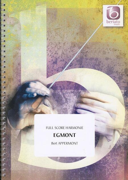 交響詩エグモント 作曲:ベルト・アッペルモント Egmont【吹奏楽 楽譜セット】