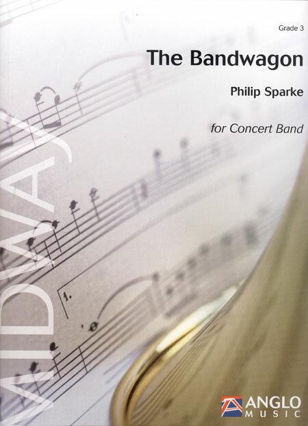 ザ・バンドワゴン 作曲:フィリップ・スパーク The Bandwagon【吹奏楽 楽譜セット】