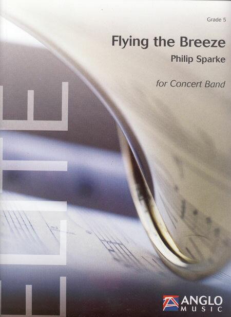 【送料無料】【取寄 約7-21日間】フライング・ザ・ブリーズ 作曲:フィリップ・スパーク Flying the Breeze【吹奏楽 楽譜セット】