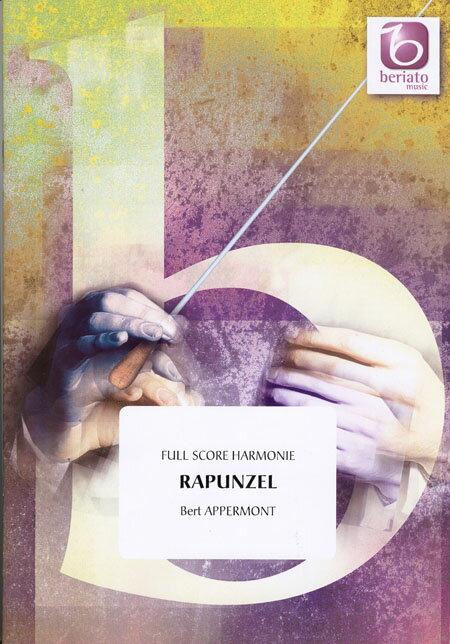 ラプンツェル 作曲:ベルト・アッペルモント Rapunzel【吹奏楽 楽譜セット】