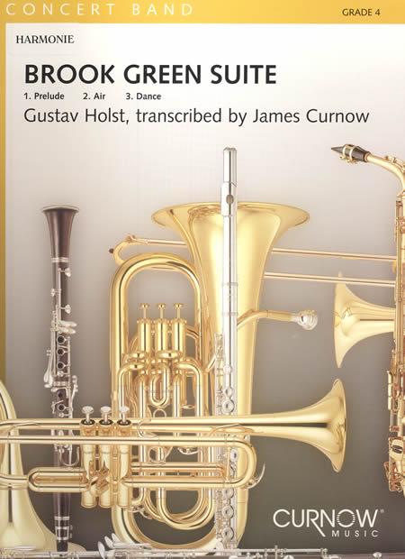 【取寄 約7-10日間】ブルック・グリーン組曲 作曲:グスタフ・ホルスト 編曲:ジェームズ・カーナウ  Brook Green Suite【吹奏楽 楽譜セット】