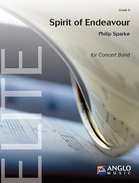スピリット・オブ・エンデバー 作曲:フィリップ・スパーク Spirit of Endeavour 【吹奏楽 楽譜セット】