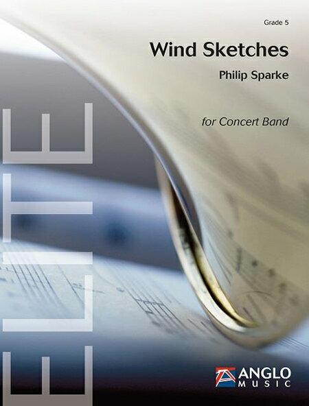 風のスケッチ 作曲:フィリップ・スパーク Wind Sketches 【吹奏楽 楽譜セット】