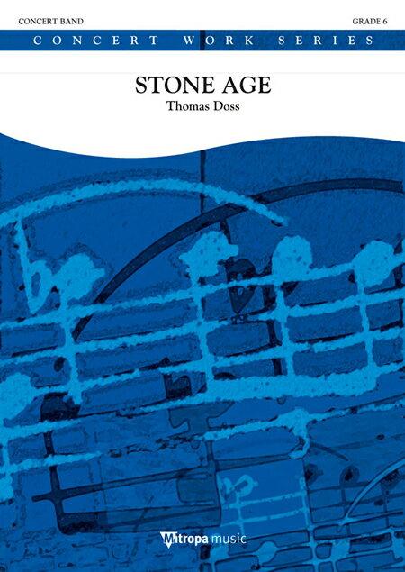 【取寄 約10日間】ストーン・エイジ 作曲:トーマス・ドス Stone Age 【吹奏楽 楽譜セット】