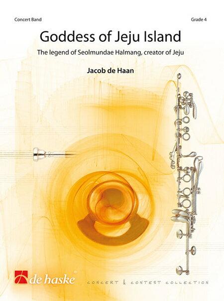 【取寄 約10日間】済州島の女神 作曲:ヤコブ・デハーン Goddess of Jeju Island 【吹奏楽 楽譜セット】
