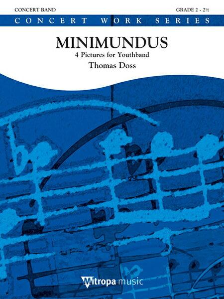 【取寄 約10日間】ミニムンドゥス 作曲:トーマス・ドス Minimundus 【吹奏楽 / 小編成 楽譜セット】