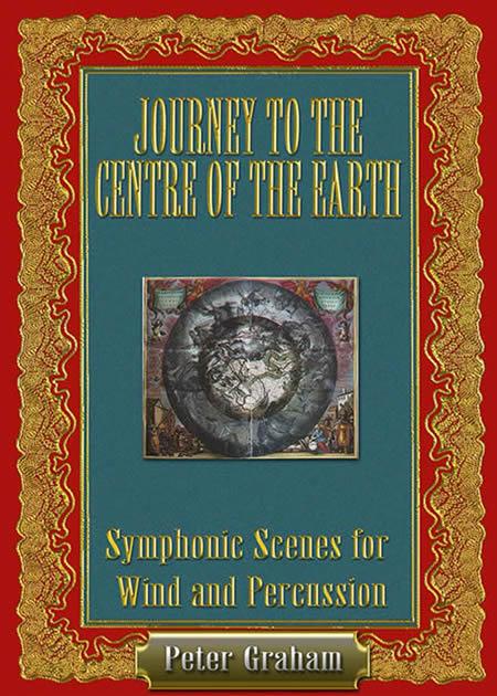 地底旅行 作曲:ピーター・グレイアム Journey to The Centre of The Earth【吹奏楽 楽譜セット】