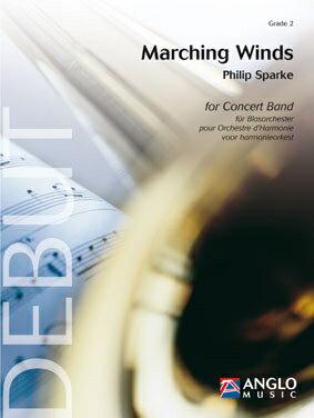 【取寄 約10日間】マーチング・ウィンズ 作曲:フィリップ・スパーク Marching Winds 【吹奏楽 楽譜セット】