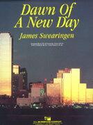 【取寄 約7-21日間】新しい日の夜明け作曲:ジェイムズ・スウェアリンジェン Dawn Of A New Day 【吹奏楽 楽譜セット】