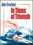 【取寄 約7-21日間】勝利のとき 作曲:ジェイムズ・スウェアリンジェン In Times of Triumph 【吹奏楽 楽譜セット】