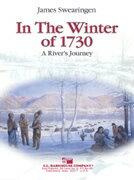 【取寄 約7-21日間】1730年の冬に:川の旅 作曲:ジェイムズ・スウェアリンジェン In The Winter of 1730: A River's Journey 【吹奏楽 楽譜セット】
