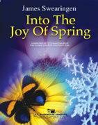 【取寄 約7-21日間】春の喜びに 作曲:ジェイムズ・スウェアリンジェン Into The Joy of Spring 【吹奏楽 楽譜セット】