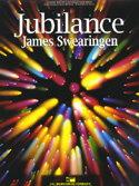 【取寄 約7-21日間】ジュビランス 作曲:ジェイムズ・スウェアリンジェン Jubilance 【吹奏楽 楽譜セット】
