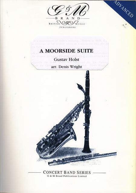 ムーアサイド組曲 作曲:グスタフ・ホルスト 編曲:デニス・ライト A Moorside Suite【吹奏楽 楽譜セット】