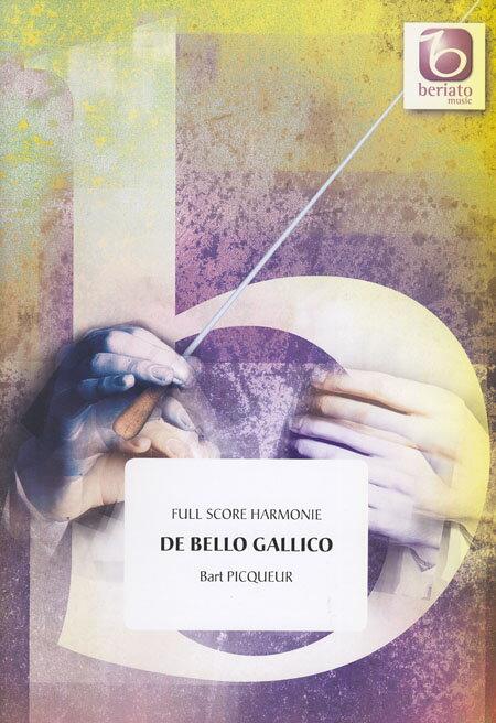 ガリア戦記 作曲:バルト・ピクール De Bello Gallico【吹奏楽 楽譜セット】