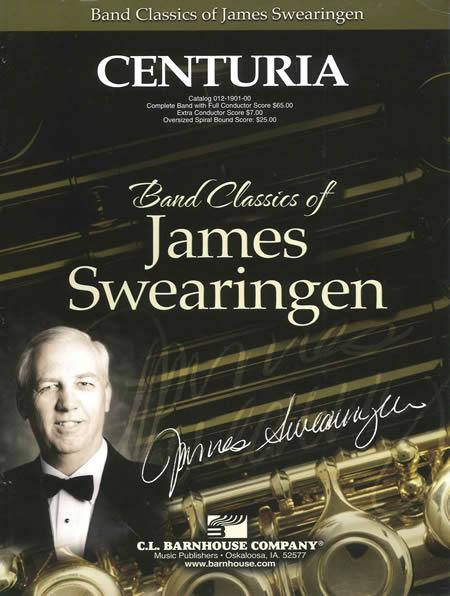 【取寄 約7-21日間】センチュリア 作曲:ジェイムズ・スウェアリンジェン Centuria【吹奏楽 楽譜セット】